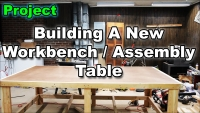 Building a new workbench assembly table