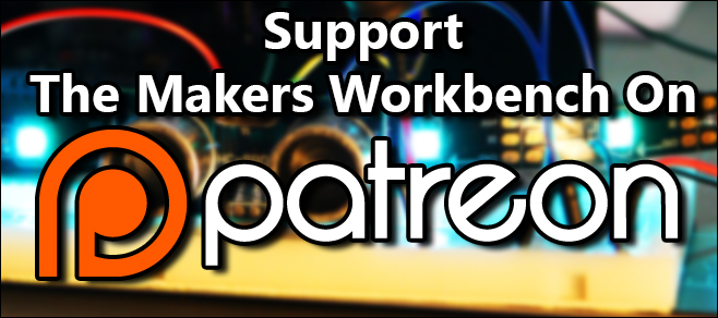 Support The Makers Workbench on patreon and help us keep the dream alive!